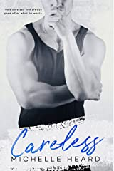 Careless (An Enemies To Lovers Novel Book 3) Kindle Edition