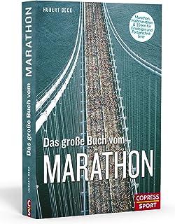 Das große Buch vom Marathon. Lauftraining mit System. Der o