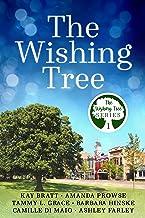 The Wishing Tree (The Wishing Tree Series Book 1)