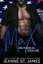 Brothers in Blue: Max: (Brothers in Blue, Book 1)