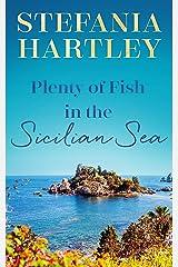 Plenty of Fish in the Sicilian Sea Kindle Edition