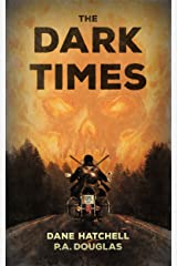 The Dark Times Kindle Edition