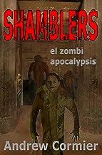 Shamblers: el zombie apocalipsis