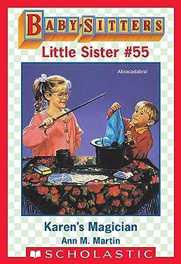 Karen's Magician (Baby-Sitters Little Sister #55)