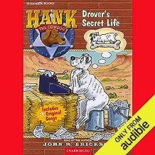 Drover's Secret Life: Hank the Cowdog