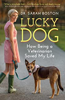 Lucky Dog: How Being a Veterinarian Saved My Life