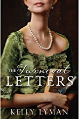 The Turncoat Letters (Rebels of the Revolution Book 2) Kindle Edition