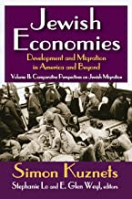 Jewish Economies (Volume 2): Development and Migration in America and Beyond: Comparative Perspectives on Jewish Migration