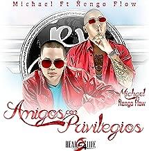 Amigos Con Privilegios (feat. Ñengo Flow) [Explicit]
