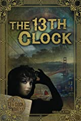 The 13th Clock Kindle Edition