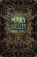 Mary Shelley: Horror Stories