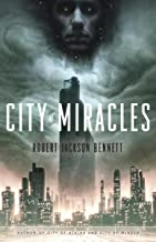 City of Miracles: A Novel (The Divine Cities Book 3)