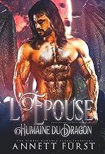 L'Épouse Humaine du Dragon: Une sombre romance extra-terrestre (Kidnappée par les Soldats Dragons t. 1)