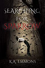 Searching for Sparrow (Sparrow Rising Book 1) Kindle Edition