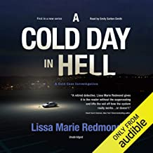 A Cold Day in Hell: A Cold Case Investigation Series, Book 1