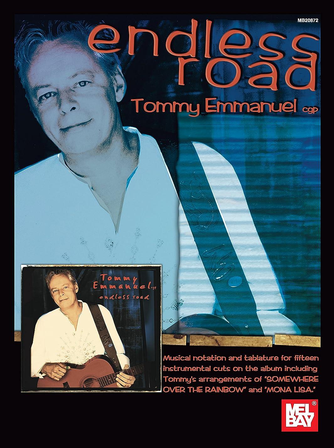 移民爆弾オピエートEndless Road - Tommy Emmanuel (English Edition)