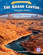 The Grand Canyon: This Place Rocks (Core Content Social Studies Let's Celebrate America)