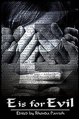 E is for Evil (Alphabet Anthologies) Kindle Edition