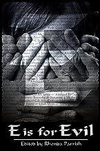 E is for Evil (Alphabet Anthologies)