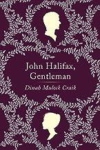 John Halifax, Gentleman: A Novel (Harper Perennial Deluxe Editions)