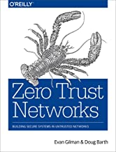 Zero Trust Networks: Building Secure Systems in Untrusted Networks PDF