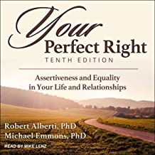 Your Perfect Right, Tenth Edition: Assertiveness and Equality in Your Life and Relationships