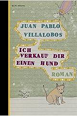 Ich verkauf dir einen Hund (German Edition) Kindle Edition