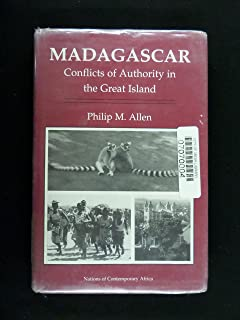 Madagascar: Conflicts of Authority in the Great Island