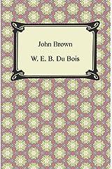 John Brown Kindle Edition