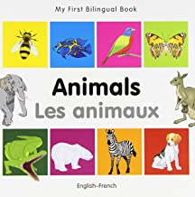 My First Bilingual Book Animals (English French) (French and English Edition)