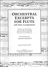 Orchestral Excerpts for Flute (With Piano Accompaniment). By Various. Arranged By Jeanne Baxtresser and Martha Rearick. For Flute and Piano Accompaniment. Piano Reduction and Instrumental Solo Book. Standard Notation.