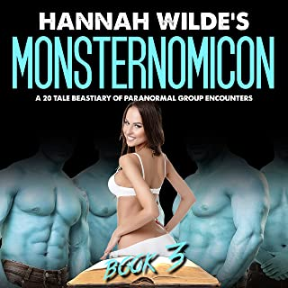 Monsternomicon: A 20 Tale Beastiary of Paranormal Group Encounters, Book 3