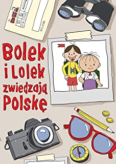 Bolek i Lolek zwiedzaja Polske (Polish Edition)