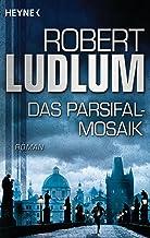 Das Parsifal-Mosaik: Roman (German Edition)