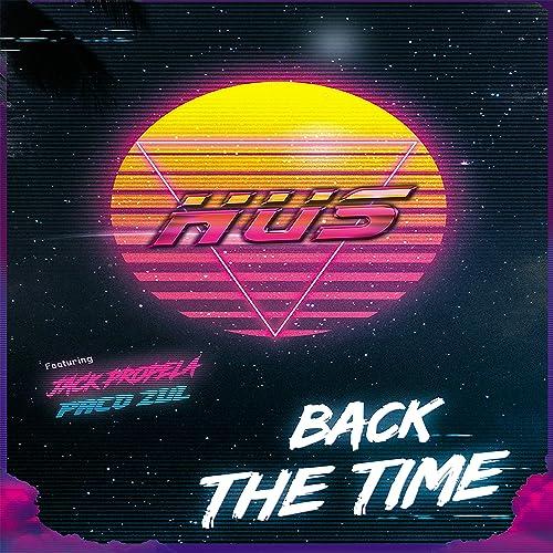 Back the Time (feat  Jack Propela, Paco Zul) [Paco Zul Bass