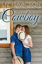 Claiming the Cowboy: A Royal Brothers Novel (Grape Seed Falls Romance Book 4)