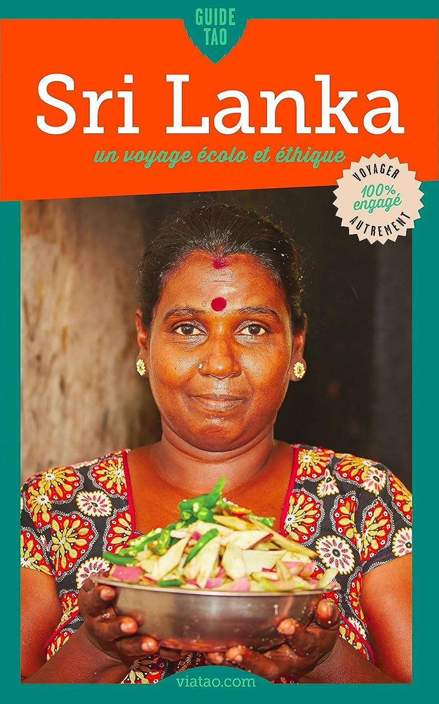 奨励します印象認証Centre du Sri Lanka: Un voyage écolo et éthique (Guide Tao) (French Edition)