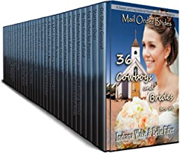 36 Book Cowboy and Brides Box Set: Sweet and Inspirational Western Historical Romances