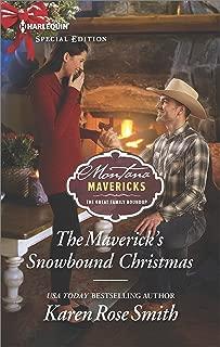 The Maverick's Snowbound Christmas (Montana Mavericks: The Great Family Roundup Book 2582)