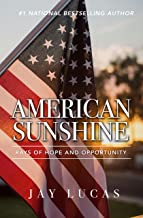 American Sunshine: Rays of Hope and Opportunity