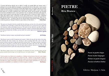 Pietre: Poesie in quattro lingue, Poems in four languages, Poèmes en quatre langues, Poesias in battoro limbas