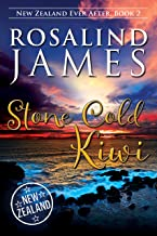 Stone Cold Kiwi (New Zealand Ever After Book 2) (English Edition)