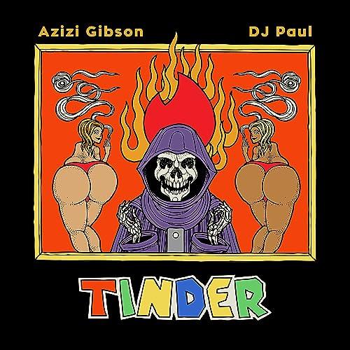 Tinder [Explicit] by Azizi Gibson on Amazon Music - Amazon com