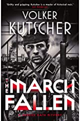 The March Fallen (The Gereon Rath Mysteries Book 5) Kindle Edition