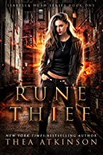 Rune Thief: An Urban Fantasy Novel (Isabella Hush Series Book 1)