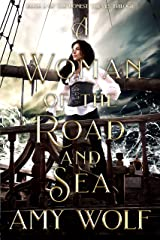 A Woman of the Road and Sea (The Honest Thieves Trilogy Book 2) Kindle Edition