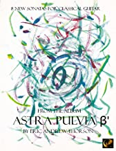 8 New Sonata for Classical Guitar from the Album Astra Pulvia B