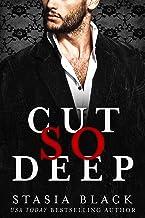 Cut So Deep: a Dark Billionaire Romance (Break So Soft Book 1)