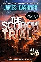 The Scorch Trials (Maze Runner, Book 2) PDF