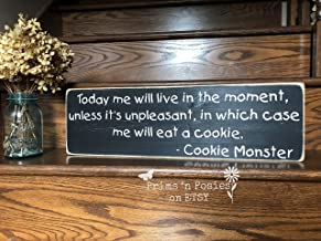 Adonis554Dan Cookie Monster Sesame Street Today Me Will Live in The Moment Distressed Wood Sign